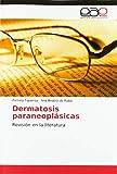 Dermatosis paraneoplásicas: Revisión en la literatura