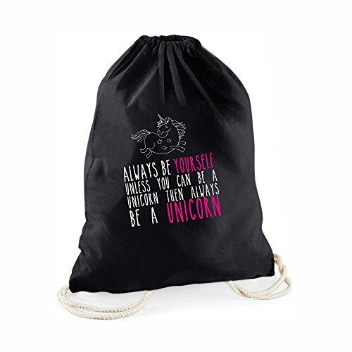 Einhorn-Statement-Turnbeutel- in pink Always be Yourself Unless You can be a Unicorn Then Always be a Unicorn -Gym-Bag Rucksack Beutel mit Spruch Geburtstagsgeschenk schwarz