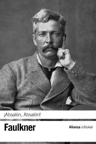 ¡Absalón, Absalón! (El Libro De Bolsillo - Bibliotecas De Autor - Biblioteca Faulkner)