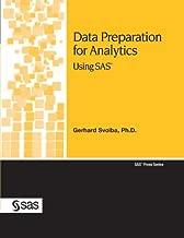 Data Preparation for Analytics Using SAS (SAS Press)
