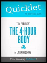 Quicklet - Tim Ferriss's The 4-Hour Body