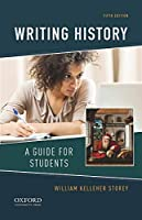 Writing History: A Guide for Students