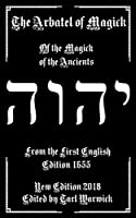 The Arbatel of Magick: The Magick of the Ancients