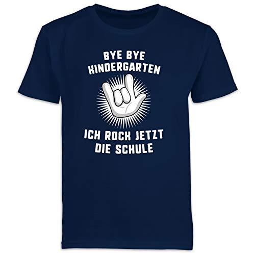 Einschulung und Schulanfang - Bye Bye Kindergarten Ich Rock jetzt die Schule Hand - 140 (9/11 Jahre) - Navy Blau - Geschenke für Jungs 5 Jahre - F130K Schulanfang - Schulanfang Jungen T-Shirt Kinder