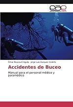 Accidentes de Buceo: Manual para el personal médico y paramédico