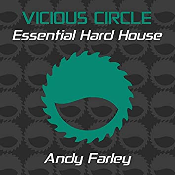 Essential Hard House, Vol. 4 (Mixed by Andy Farley)