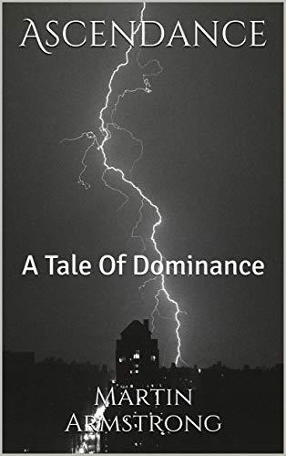 Ascendance: A Tale Of Dominance