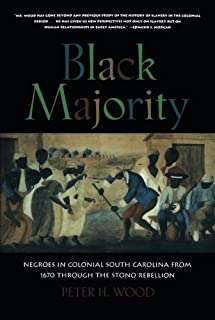 Black Majority: Negroes in Colonial South Carolina from 1670 through the Stono Rebellion (Norton Library)