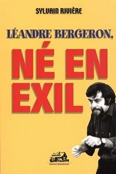 Paperback Leandre Bergeron Ne en Exil [French] Book