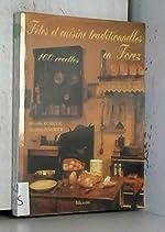 Fêtes et cuisine traditionnelles en Forez 100 recettes de Mireille busseuil suzanne pommier