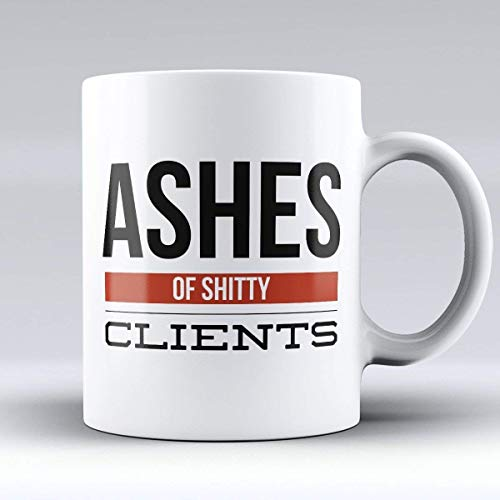 "Lawyer Coffee Mug - Attorney Coffee Cup - Funny Lawyer & Attorney Gifts -""Ashes of Shitty Clients"" - The Best Present for Any Attorney or Lawyer"