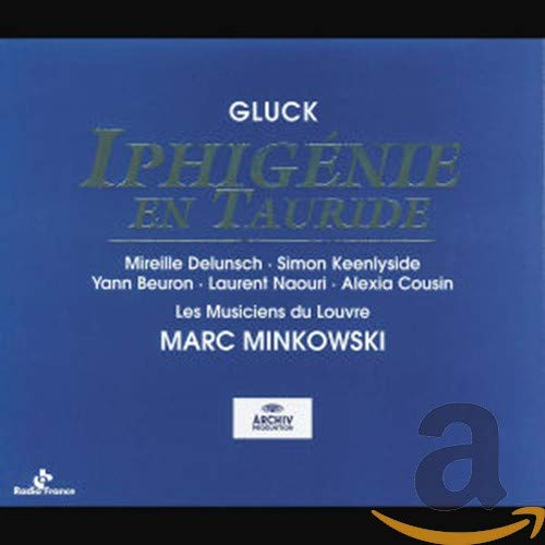 Gluck: Iphigenie En Tauride (Gesamtaufnahme) (franz.) (Live Paris 1999)