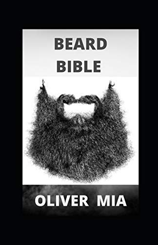Beard Bible: How To Care For Your Beard