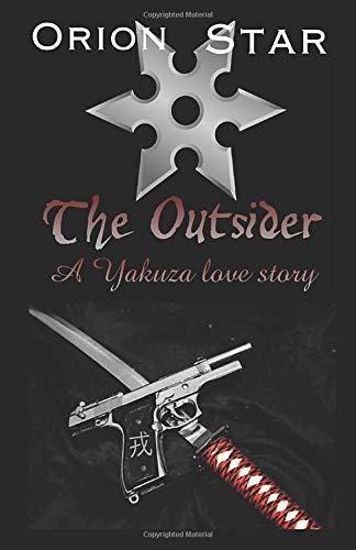 The Outsider: A Yakuza Love Story