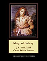 Matyr of Solway: J.E. Millais Cross Stitch Pattern