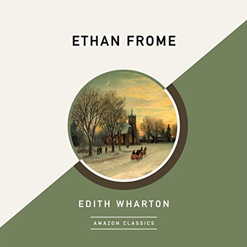 Ethan Frome (AmazonClassics Edition) audiobook cover art