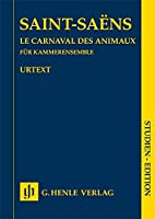Le Carnaval des animaux - Studien-Edition (Taschenpartitur): Instrumentation: Chamber music with miscellaneous instruments