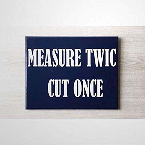 BYRON HOYLE Measure Twice Cut Once Workshop Rules Sign Tool Rules Sign Workshop Decor Carpenter Sign Dads Workshop Funny Wooden sign Wood Plaque Wall Art wall hanger Home Decor