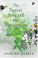 THE FOREST BENEATH THE MOUNTAINS