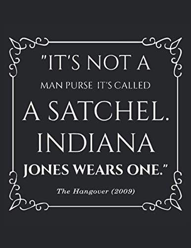 Half Graph Half Lined Notebook: It's Not A Man Purse, It's Called A Satchel. Indiana Jones Wears One: 120 Half Graph -Lined Pages, 8,5' x 11 inches; ... Do and Password pages. Funny Christmas Gift