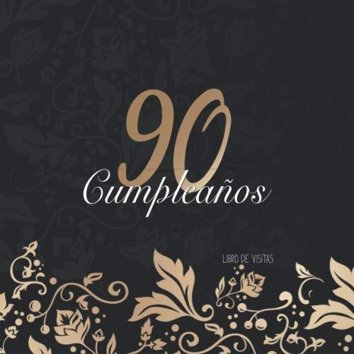 90 cumpleaños: Libro de visitas / Decoración de cumpleaños y regalo para la celebración de los 90 años