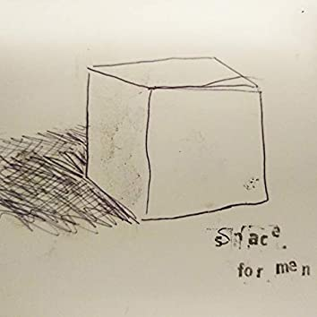 Space for Men
