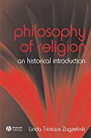 The Philosophy of Religion: An Historical Introduction (Fundamentals of Philosophy)