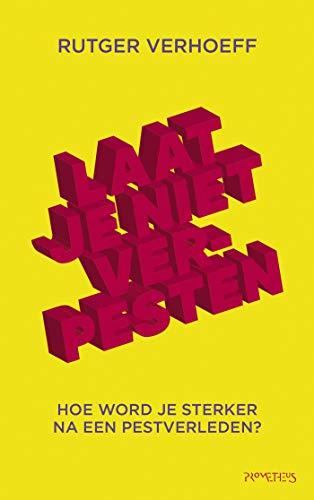 Laat je niet verpesten (Dutch Edition)