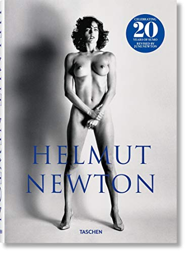 Helmut Newton. Sumo. 20th Anniversary --multilingual (English, French and German Edition)