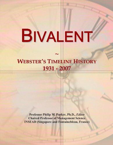 Bivalent: Webster's Timeline History, 1931 - 2007