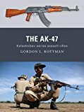 The AK-47: Kalashnikov-series assault rifles (Weapon Book 8) (English Edition)