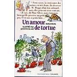 Un Amour de tortue - Editions Gallimard - 15/11/2001