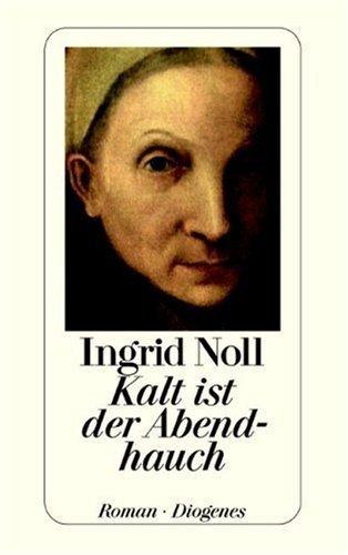 Kalt ist der Abendhauch von Noll. Ingrid (1999) Taschenbuch