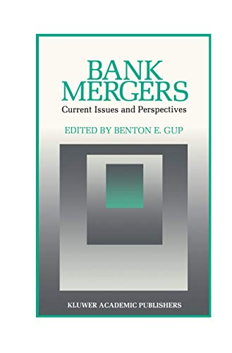 Bank Mergers: Current Issues and Perspectives (Innovations in Financial Markets and Institutions (2), Band 2)