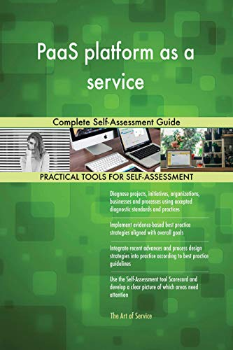 PaaS platform as a service Complete Self-Assessment Guide (English Edition)