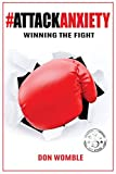 #AttackAnxiety: Winning the Fight