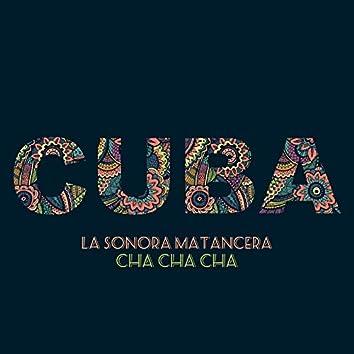 Cuba- Cha Cha Cha - la Sonora Matancera