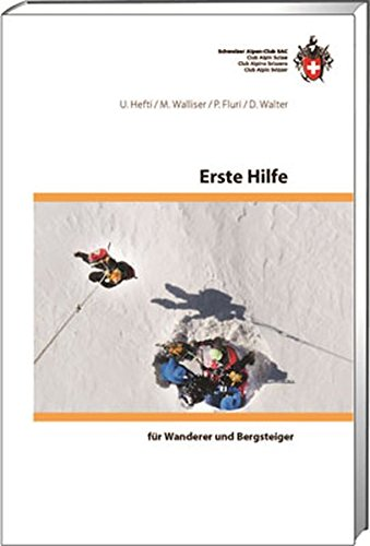 Erste Hilfe: für Wanderer und Bergsteiger (Ausbildung)