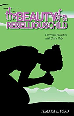 The Beauty of a Rebellious Child