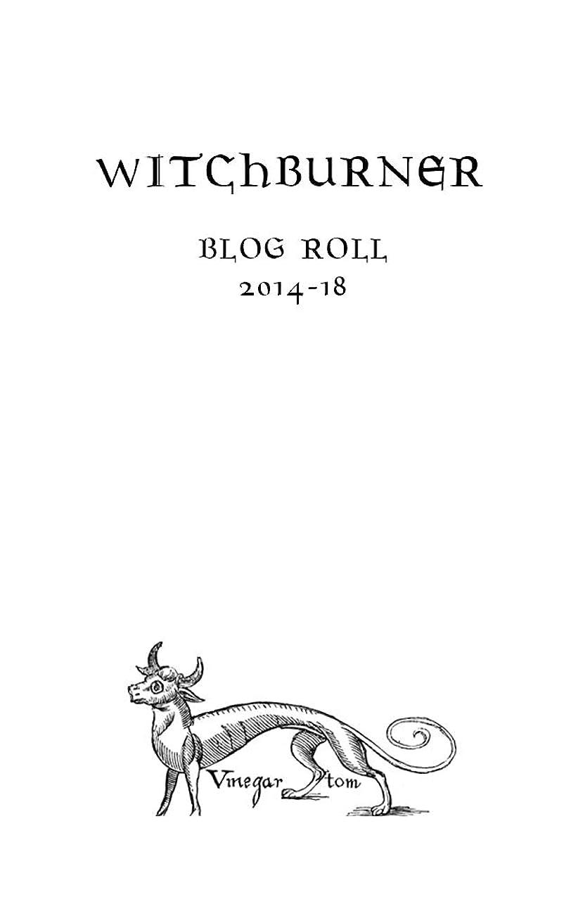 病者腐敗高層ビルWitchburner:Blogroll (English Edition)