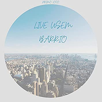 Live usem Barrio (Live)
