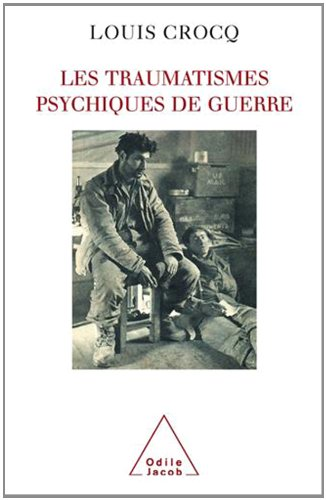 Les traumatismes psychiques de guerre