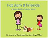 Fat Sam and Friends (English Edition)