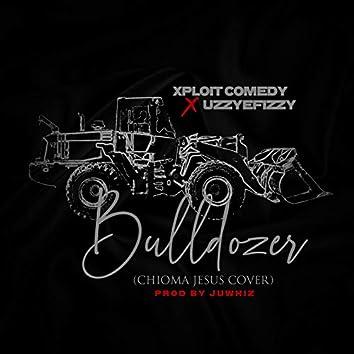 Bulldozer (Chioma Jesus Cover)