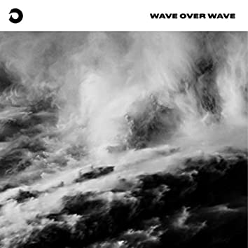 Wave Over Wave
