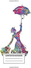 """Notebook: Mary Poppins , Journal for Writing, Size 6"""" x 9"""", 164 Pages"""