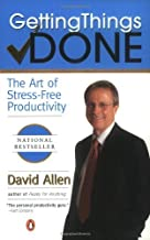 By -Penguin (Non-Classics)- By David Allen: Getting Things Done: The Art of Stress-Free Productivity
