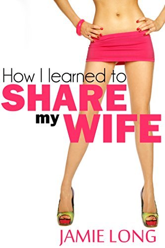 How I learned to share my wife (English Edition)