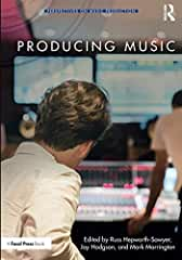 Producing Music: Perspectives on Music Production from Focal Press