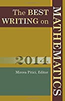 The Best Writing on Mathematics 2014 by Unknown(2014-11-23)
